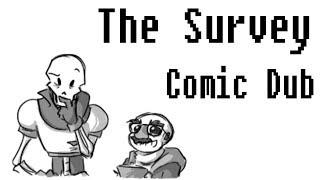 The Survey [Undertale Comic dub] ((ft. Jameeeesh))