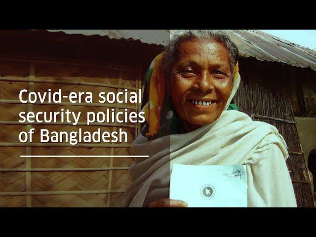Covid-era social security policies of Bangladesh