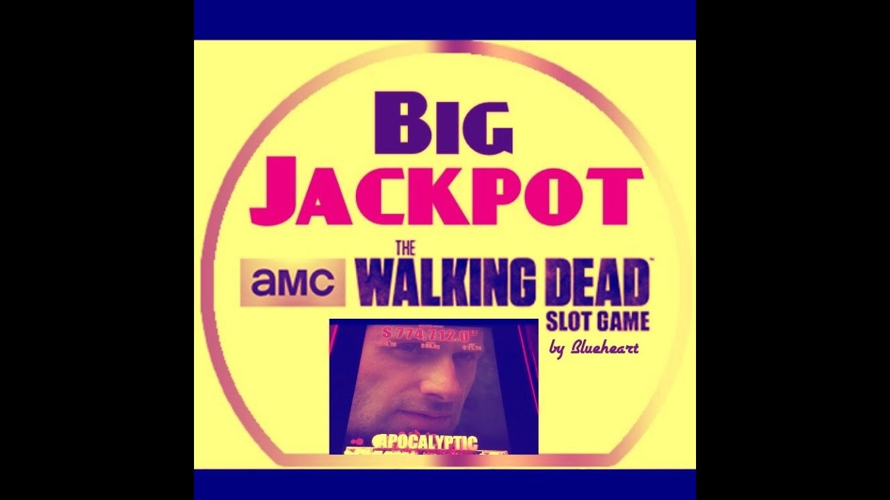 Winning Apocalyptic Jackpot >> Huge Jackpot The Walking Dead Slot Machine Jackpot Handpay With