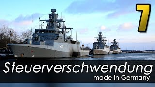 Steuerverschwendung made in Germany - Episode 7