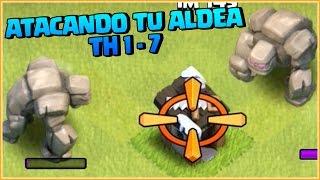 ATACANDO TU ALDEA TH 1 al 7 #29 - CLASH OF CLANS A POR TODAS CON ANIKILO