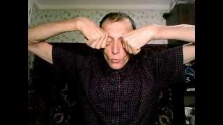 Массаж глазных яблок большими пальцами(Могу помочь ИСПРАВИТЬ зрение. Вот моя книга АЛГОРИТМ ГАРМОНИИ - читать онлайн (со страницы 105 русский вариан..., 2013-01-04T11:01:30.000Z)