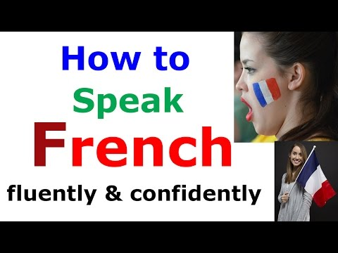 How To Speak French For Beginners Confidently And Fluently