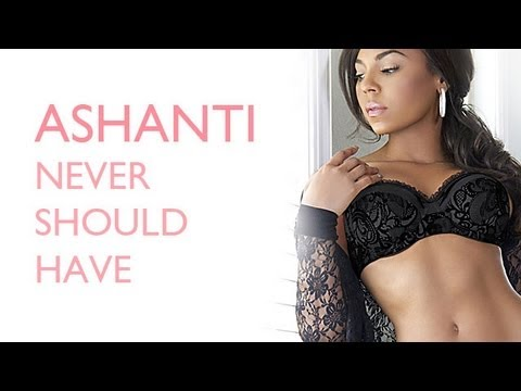Ashanti - Never Should Have (Official Lyric Video)