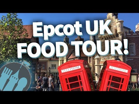 Disney World UK Food Tour: Nosh or Not? in Epcot's UK Pavilion