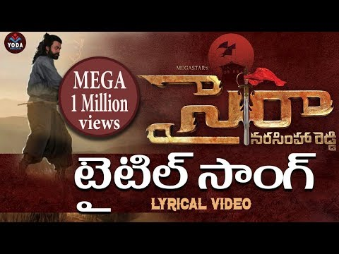 Saira Narasimha Reddy Title Song Lyrical...