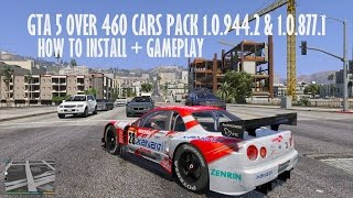GTA 5 460 CARS PhotoRealistic PACK HOW TO INSTALL + GAMEPLAY