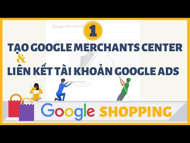 [Học viện 3 Sao] Khóa Học Google Shopping A – Z Miễn Phí
