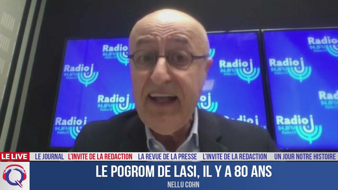 Le Pogrom de Lasi, il y a 80 ans - L'invité du 6 juillet 2021