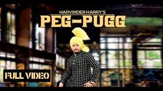Peg Pugg || Harvinder Harry || Urban Desi || Latest Song 2019 || Satrang Entertainers