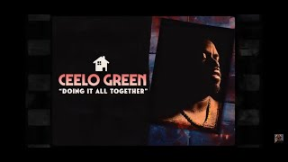 """CeeLo Green - """"Doing It All Together"""" (Official Video)"""