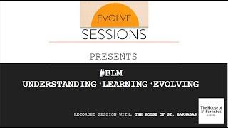 BLM Understanding, Learning, Evolving - Kehinde Andrews, Gaika, Tolani Shoneye (Toly T) RarelyAlways