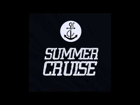 Summer Cruise - Causes, Reactions & Effects