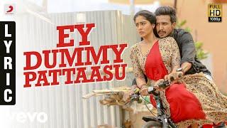 Silukkuvarupatti Singam - Ey Dummy Pattaasu Tamil Lyric | Vishnuu Vishal | Leon James