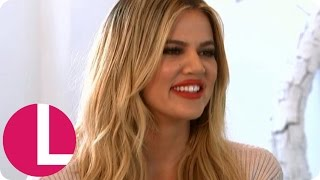 Khloe Kardashian Reveals All About Weight Loss And Life As A Kardashian | Lorraine