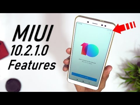 MIUI 10 2 1 0 For Redmi Note 5 Pro Download And Features