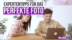 Expertentipps für das PERFEKTE Foto | Bilder.de