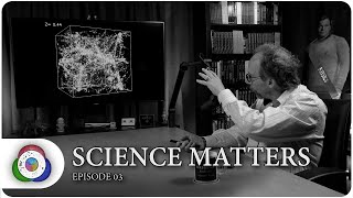 SCIENCE MATTERS with Lawrence Krauss (EP03)