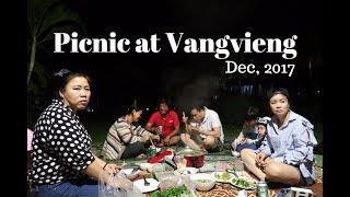 ປິກນິກທີ່ແຄມນໍ້າຊອງ,ວັງວຽງ (ງານບູນມະຫະກຳດົນຕີ 2017) Picnic at Vangvieng