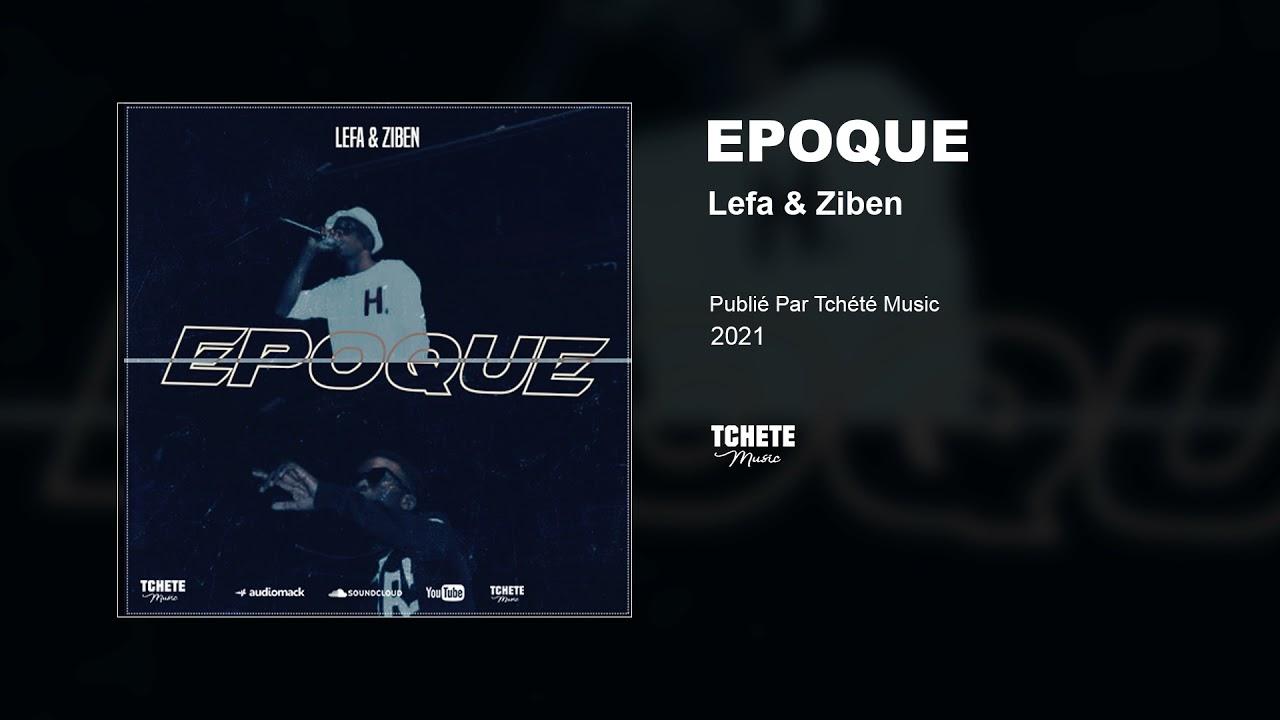 LEFA & ZIBEN - EPOQUE