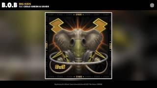 B.o.B - Big Kids (feat. CeeLo Green & Usher) (Audio)