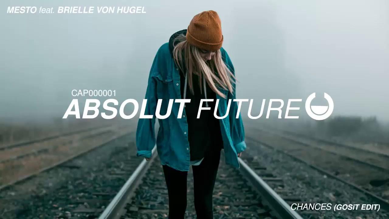 Download Mesto - Chances feat. Brielle Von Hugel (GOSiT Edit)
