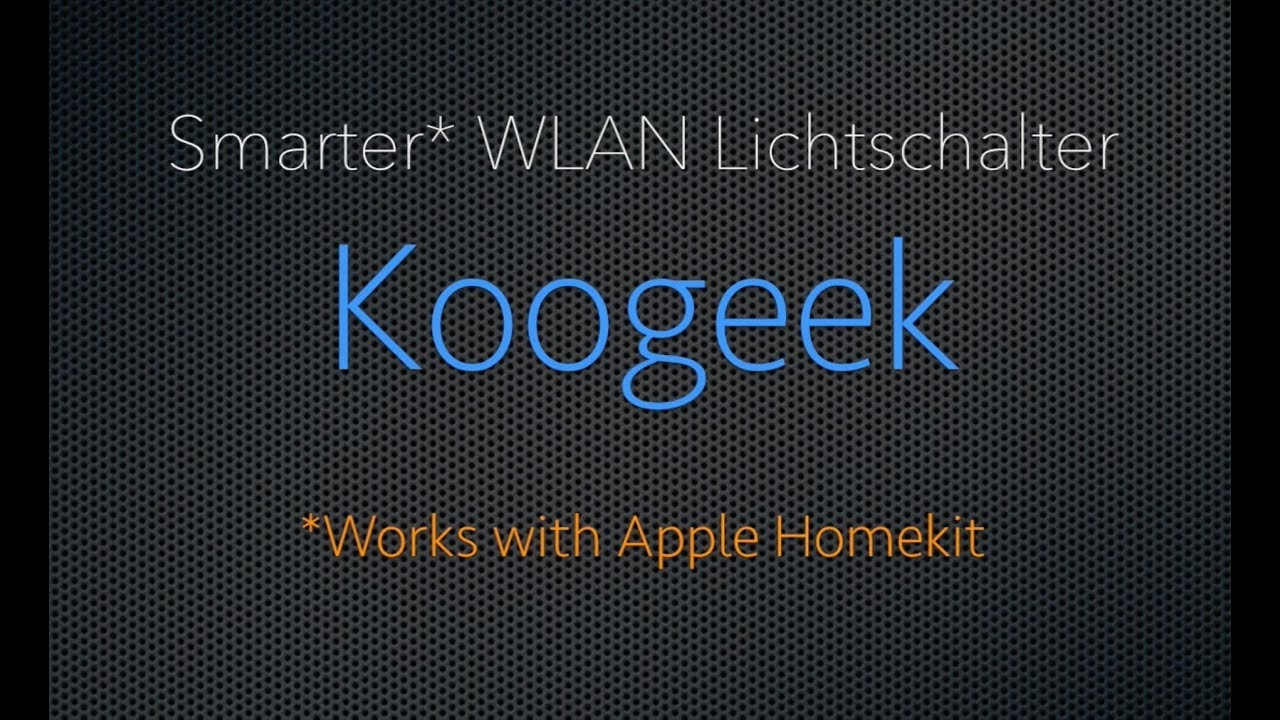 Installation Koogeek HomeKit Wifi 2-Wege Lichtschalter - YouTube