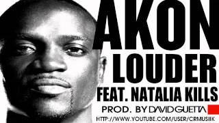 Akon Ft. Natalia Kills - Louder (Prod. By David Guetta) ► NEW MUSIC 2012 ® CRMUSIK + MP3◄