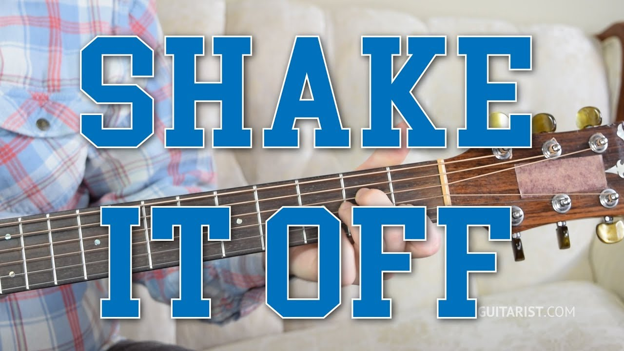 Shake It Off Guitar Tutorial Taylor Swift Chords Strumming 3