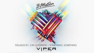 BMotion - Feelings (feat. Jon Lilygreen)