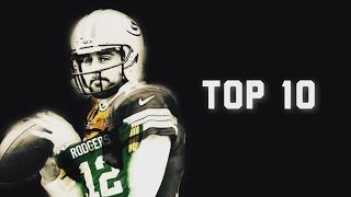 Top 10 Aaron Rodgers Throws