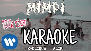 Download Lagu K-Clique - Mimpi (Feat. Alif)   MIMPI KARAOKE - MIMPI INSTUMENTAL   Minus one mp3