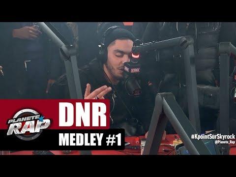 DNR - Medley #1 #PlanèteRap