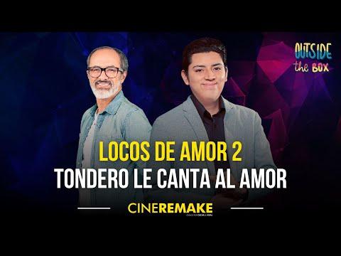 Especial: Locos de Amor 2 | Cine Remake