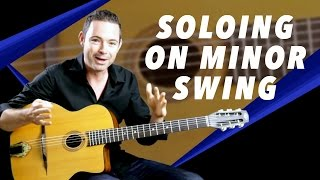 Tips For Soloing On 'Minor Swing' - Gypsy Jazz Guitar Secrets