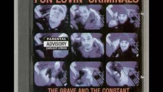 The Grave and the Constant   Fun Lovin' Criminals