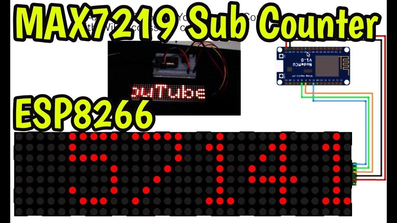 MAX7219 WiFi Sub Counter - ESP8266 WiFi Scrolling Message