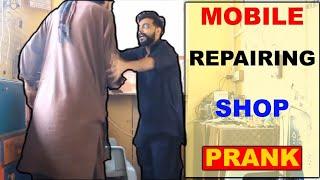 Mobile Repairing Shop Prank Gone Fight | Prank In pakistan