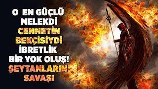 """O Cennet bekçisi En güçlüsü ve Kadim ordunun komutanıydı! Cinlerin Efendisiydi """"Şeytanın Düşüşü!"""""""