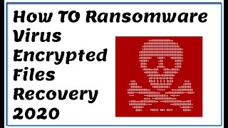 Ransomware Virus Encrypted Files Recovery
