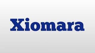 Xiomara meaning and pronunciation