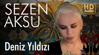 Sezen Aksu - Deniz Yıldızı (Official Audio)