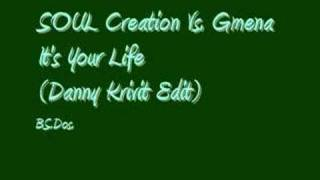 SOUL Creation Vs. GMENA ~ It