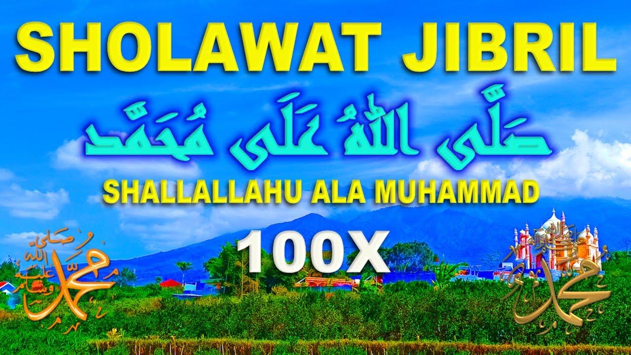 Dzikir Sholawat Jibril (Shallallahu Ala Muhammad) 100X Bisa Sebagai Amalan Untuk Menarik Rezeki _*