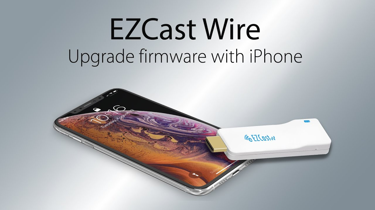 How to upgrade EZCast Wire firmware with iPhone