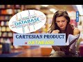 WHAT IS CARTESIAN PRODUCT IN RELATIONAL ALGEBRA IN DATABASE