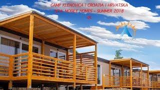 Camp Klenovica | New Mobile Houses | Summer 2018 | Croatia | Hrvatska | 4K