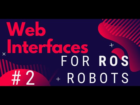 Developing Web Interfaces For ROS Robots - Ep 2: Add styles to the ROS control web page thumbnail