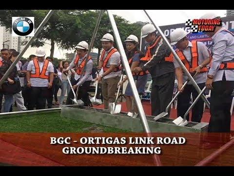 BGC ORTIGAS LINK ROAD GROUNDBREAKING   Motoring News