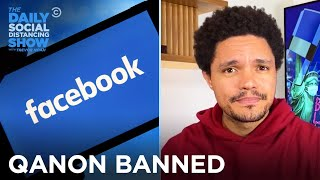 Facebook Bans QAnon & Instagram Hides Negative Comments | The Daily Social Distancing Show